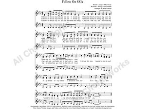 Follow On Female Choir Sheet Music SSA 3-part Make unlimited copies of sheet music and the practice music.