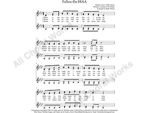 Follow On Female Choir Sheet Music SSAA 4-part Make unlimited copies of sheet music and the practice music.