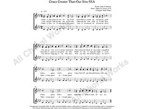 Grace Greater Than All My Sin Female Choir Sheet Music SSA 3-part Make unlimited copies of sheet music and the practice music.