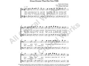 Grace Greater Than All My Sin Male Choir Sheet Music TBB 3-part Make unlimited copies of sheet music and the practice music.