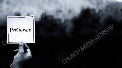 Hand holding note BandW - Patience Christian Worship Background. High quality worship images for use to spread the Gospel and enhance the worship experience.