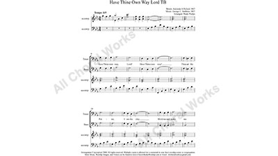 Have Thine Own Way Lord with Piano Male Choir Sheet Music TBB 3-part Make unlimited copies of sheet music and the practice music.