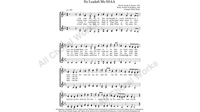 He Leadeth Me Female Choir Sheet Music SSAA 4-part Make unlimited copies of sheet music and the practice music.