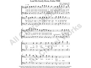 Lead Me Gently Home Father Male Choir Sheet Music TBB 3-part Make unlimited copies of sheet music and the practice music.