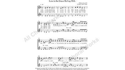 Low In The Grave He Lay Female Choir Sheet Music SSA 3-part Make unlimited copies of sheet music and the practice music.