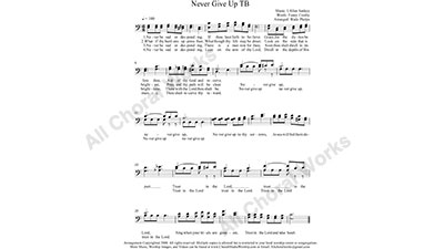 Never Give up Male Choir Sheet Music TB 2-part Make unlimited copies of sheet music and the practice music.