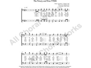 Ninety and Nine Male Choir Sheet Music TTBB 4-part Make unlimited copies of sheet music and the practice music.