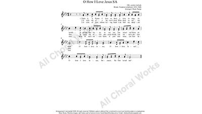 O how I love Jesus Female Choir Sheet Music SA 2-part Make unlimited copies of sheet music and the practice music.