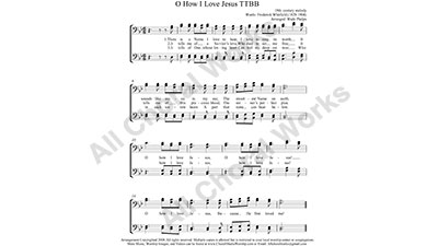 O how I love Jesus Male Choir Sheet Music TTBB 4-part Make unlimited copies of sheet music and the practice music.