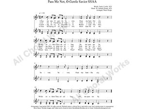 Pass me Not O gentle Savior Female Choir Sheet Music SSAA 4-part Make unlimited copies of sheet music and the practice music.
