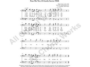Pass me Not O gentle Savior Male Choir Sheet Music TBB 3-part Make unlimited copies of sheet music and the practice music.