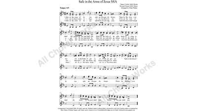 Safe in the Arms of Jesus Female Choir Sheet Music SSA 3-part Make unlimited copies of sheet music and the practice music.