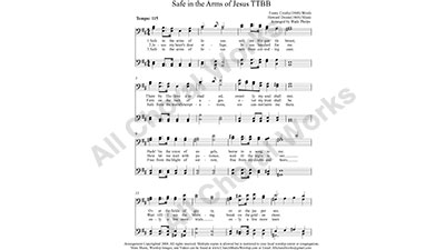 Safe in the Arms of Jesus Male Choir Sheet Music TTBB 4-part Make unlimited copies of sheet music and the practice music.