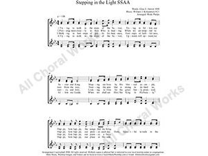 Stepping in the Light Female Choir Sheet Music SSAA 4-part Make unlimited copies of sheet music and the practice music.