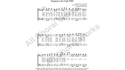 Stepping in the Light Male Choir Sheet Music TBB 3-part Make unlimited copies of sheet music and the practice music.