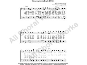 Stepping in the Light Male Choir Sheet Music TTBB 4-part Make unlimited copies of sheet music and the practice music.