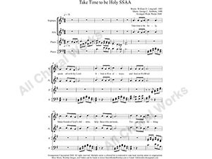 Take Time to be Holy with Piano Female Choir Sheet Music SSAA 4-part Make unlimited copies of sheet music and the practice music.