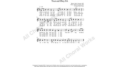Trust and Obey Female Choir Sheet Music SA 2-part Make unlimited copies of sheet music and the practice music.