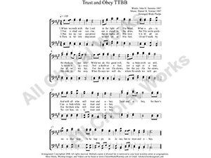 Trust and Obey Male Choir Sheet Music TTBB 4-part Make unlimited copies of sheet music and the practice music.