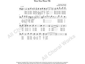 Were You There Male Choir Sheet Music TB 2-part Make unlimited copies of sheet music and the practice music.