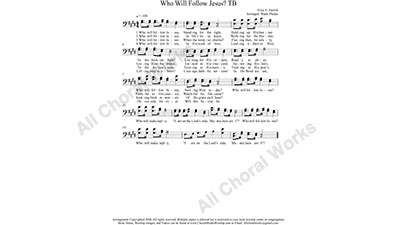 Who will Follow Jesus Male Choir Sheet Music TB 2-part Make unlimited copies of sheet music and the practice music.