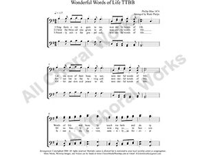 Wonderful Words of Life Male Choir Sheet Music TTBB 4-part Make unlimited copies of sheet music and the practice music.