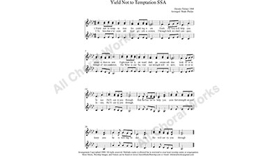 Yield Not To Temptation Female Choir Sheet Music SSA 3-part Make unlimited copies of sheet music and the practice music.