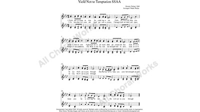 Yield Not To Temptation Female Choir Sheet Music SSAA 4-part Make unlimited copies of sheet music and the practice music.