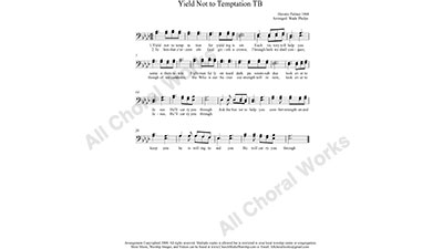 Yield Not To Temptation Male Choir Sheet Music TB 2-part Make unlimited copies of sheet music and the practice music.