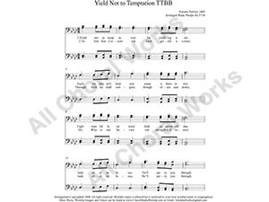 Yield Not To Temptation Male Choir Sheet Music TTBB 4-part Make unlimited copies of sheet music and the practice music.