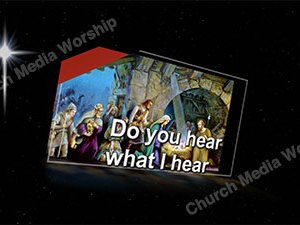 Do You Hear what I Hear Singalong Christian Video HD. With perfectly timed Lyrics. Easy to follow and sing Video and Audio to enhance the Worship experience.