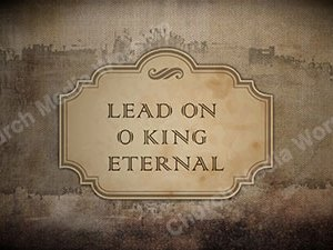 Lead On O King Eternal Singalong Christian Video HD. With perfectly timed Lyrics. Easy to follow and sing Video and Audio to enhance the Worship experience.
