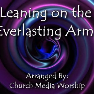 Leaning on the Everlasting arms Singalong With perfectly timed Lyrics. Easy to follow and sing Video & Audio to enhance the Worship experience