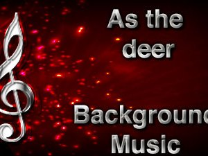 As the deer Christian Background Music with multi verse tracks and versions. Enhance your worship experience Services or prayer meetings.