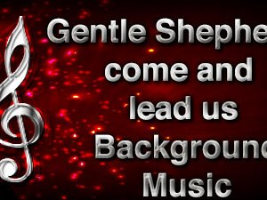 Gentle Shepherd come and lead us Christian Background Music with multi verse tracks and versions. Enhance your worship experience Services or meetings.