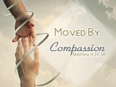 Image result for moved with compassion sermon