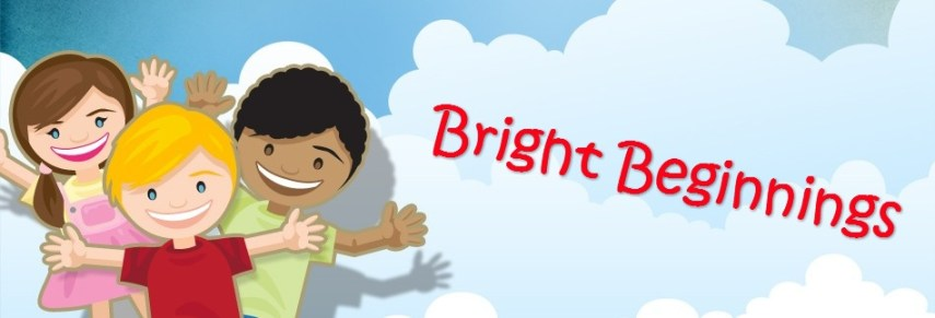 Bright Beginnings banner