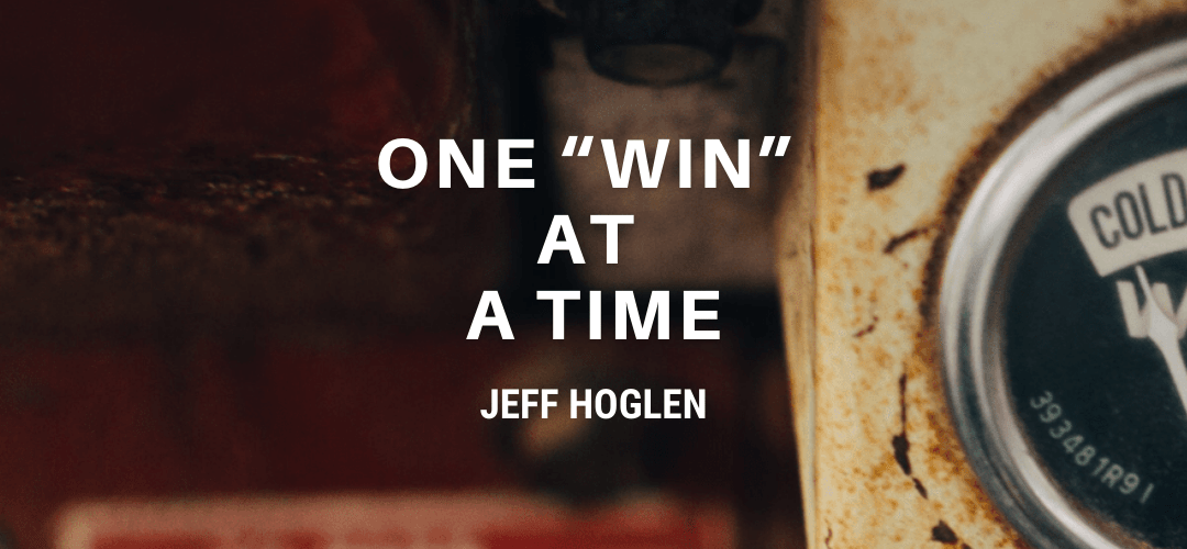 """One """"Win"""" At A Time"""