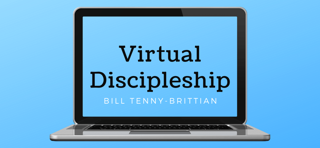 Virtual Discipleship