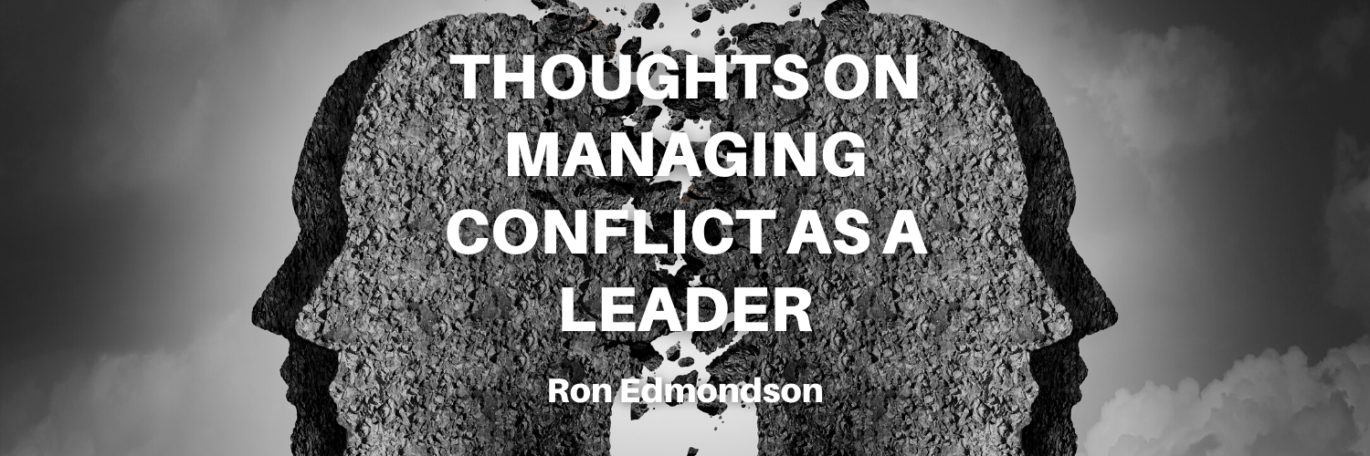 Thoughts on Managing Conflict as a Leader