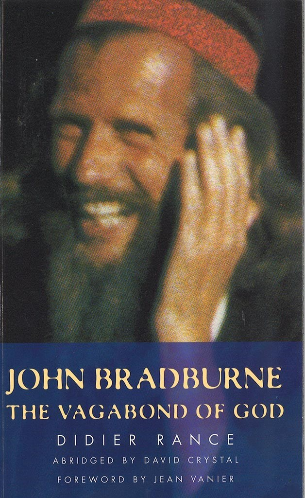 John Bradburne The vagabond of God by Didier Rance