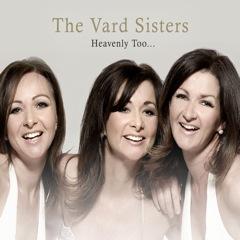 The Vard Sisters Heavenly Too Album CD
