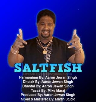 Aaron Jewan Singh Saltfish