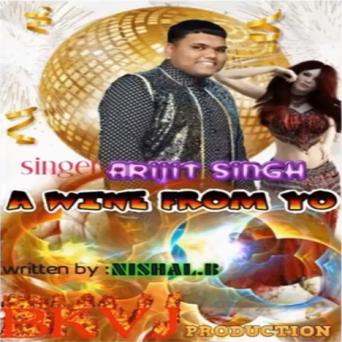 Arijit Singh - Wine From Yo