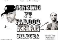 Dilruba By Ginsing Ft Farooq Khan (2019 Chutney Music)