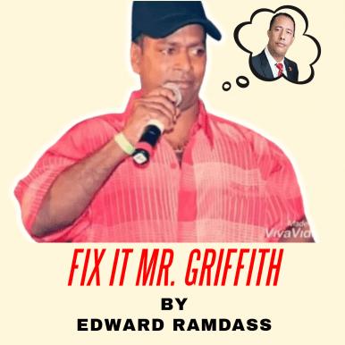 Fix It Mr Griffith By Edward Ramdass (2019 Chutney Soca)