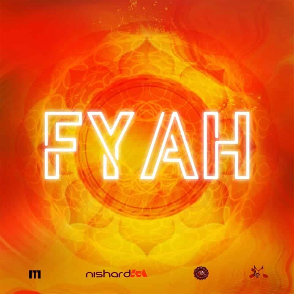 Fyah By Nishard M & Neval Chatelal (2019 Chutney Soca)
