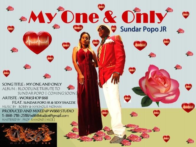 My One And Only By Workshop 868, Sundar Popo Jr And Sexi Shazzie (2019 Chutney Soca)