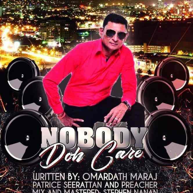 Omardath Maraj Nobody Doh Care