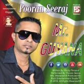 Pooran Seeraj - Mr. Guyana (2018 Release)